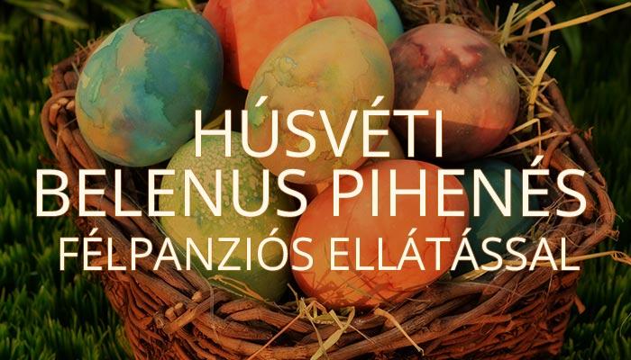 Húsvéti Belenus pihenés félpanziós ellátással
