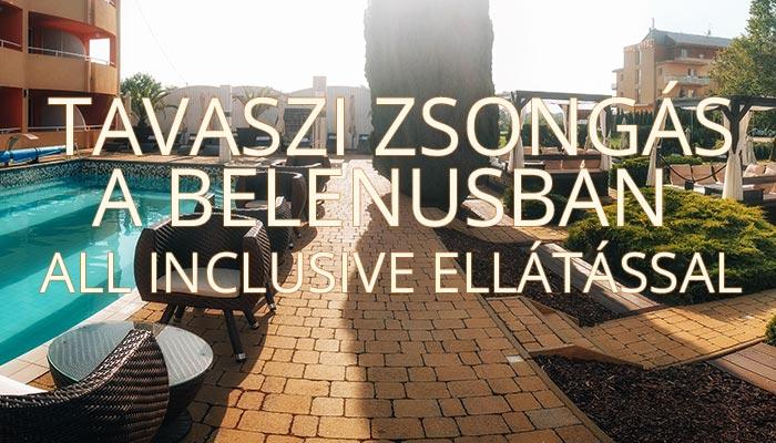 Tavaszi zsongás a Belenusban All Inclusive ellátással